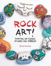Rock Art! by Denise Scicluna