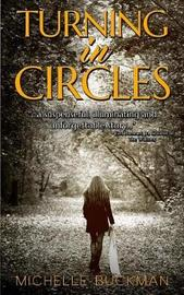 Turning in Circles by Michelle Buckman image