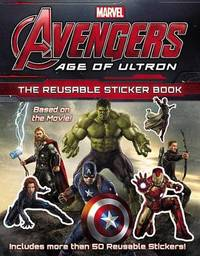 Marvel's Avengers: Age of Ultron: The Reusable Sticker Book by Marvel