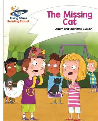 Reading Planet - The Missing Cat - White: Comet Street Kids by Adam Guillain