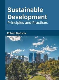 Sustainable Development: Principles and Practices