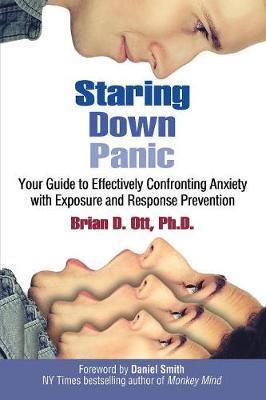 Staring Down Panic by Brian D Ott