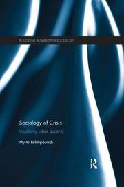 Sociology of Crisis by Myrto Tsilimpounidi