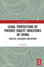 Legal Protection of Private Equity Investors in China by Chi Zhang