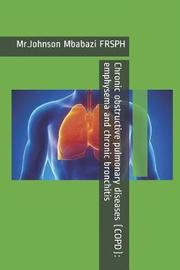Chronic obstructive pulmonary diseases (COPD) by Johnson Mbabazi Frsph image