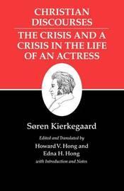 Kierkegaard's Writings, XVII, Volume 17 by Soren Kierkegaard