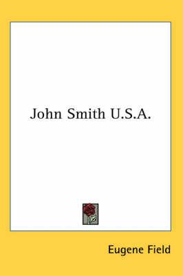 John Smith U.S.A. by Eugene Field image
