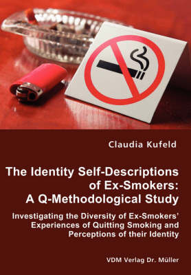 The Identity Self-Descriptions of Ex-Smokers by Claudia Kufeld image