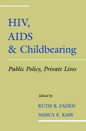 HIV, AIDS and Childbearing
