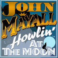 Howlin' At The Moon (LP) by John Mayall's Bluesbreakers