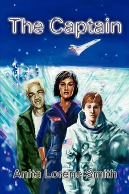 The Captain by Anita Lorene Smith