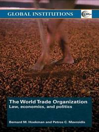 The World Trade Organization (WTO) by Bernard M Hoekman image