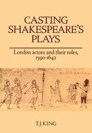 Casting Shakespeare's Plays by T.J. King image