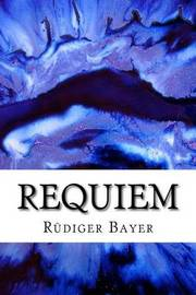 Requiem by Rudiger Bayer image