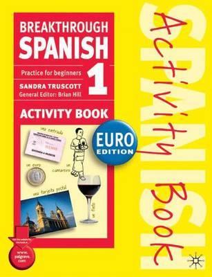 Breakthrough Spanish 1 Activity Book Euro edition by Sandra Truscott image