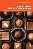 Retailing in the European Union by Stewart Howe