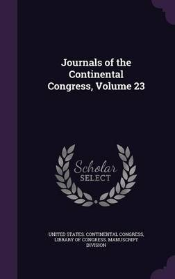 Journals of the Continental Congress, Volume 23 image