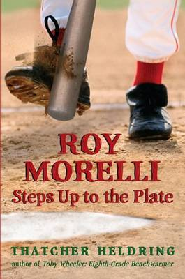 Roy Morelli Steps Up to the Plate by Thatcher Heldring