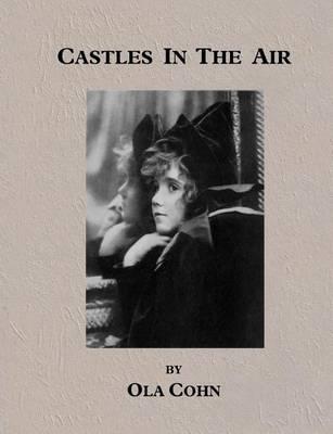 Castles in the Air by Ola Cohn
