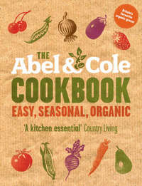 The Abel & Cole Cookbook by Keith Abel image