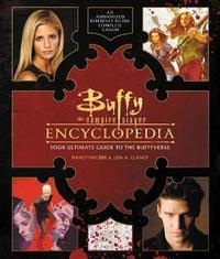Buffy the Vampire Slayer Encyclopedia by Nancy Holder