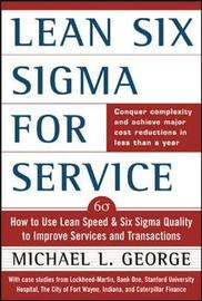 Lean Six Sigma for Service by Michael L George