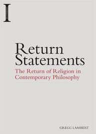Return Statements by Gregg Lambert