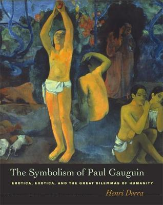The Symbolism of Paul Gauguin by Henri Dorra image