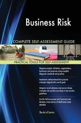 Business Risk Complete Self-Assessment Guide by Gerardus Blokdyk image