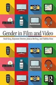 Gender in Film and Video by Neal King