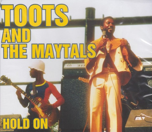 Hold On by Toots and the Maytals