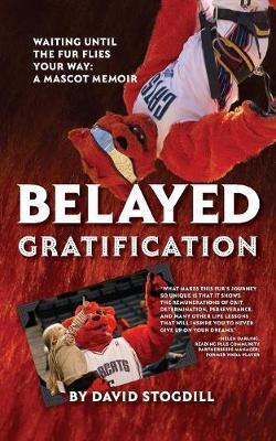 Belayed Gratification by David Stogdill
