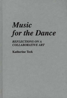 Music for the Dance by Katherine Teck image