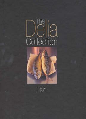 The Delia Collection: Fish by Delia Smith image