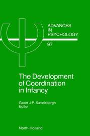 The Development of Coordination in Infancy: Volume 97