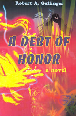 A Debt of Honor by Robert A. Gallinger image