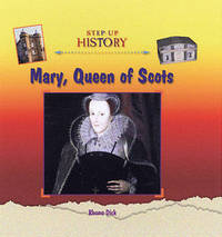 Mary Queen of Scots by Rhona Dick image