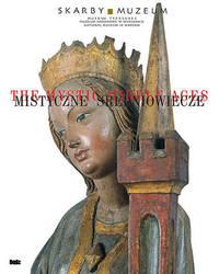The Mystic Middle Ages/Mistyczne Sredniowiecze by Malgorzata Kochanowska-Reiche image