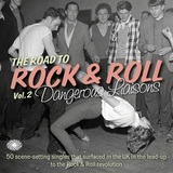 The Road To Rock & Roll Vol. 2: Dangerous Liaisons by Various Artists