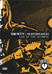 Tom Petty and the Heartbreakers: Live at the Olympic