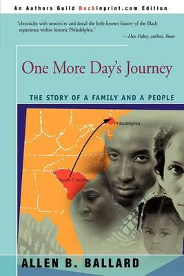 One More Day's Journey: The Story of a Family and a People by Allen B. Ballard image