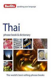 Berlitz Phrase Book & Dictionary Thai by APA Publications Limited