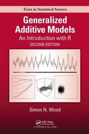 Generalized Additive Models by Simon N Wood