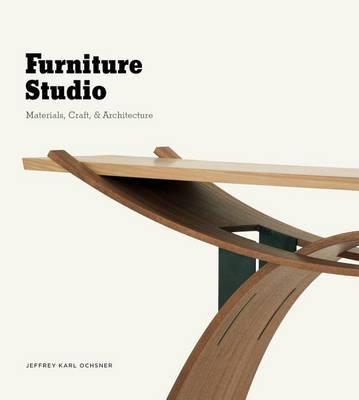 Furniture Studio by Jeffrey Karl Ochsner