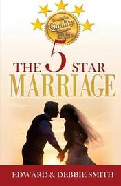 The 5-Star Marriage by Edward Smith