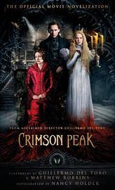 Crimson Peak by Nancy Holder