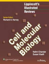 Lippincott Illustrated Reviews: Cell and Molecular Biology by Nalini Chandar image