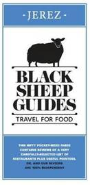 Black Sheep Guides. Travel for Food by Black Sheep Guides LLP
