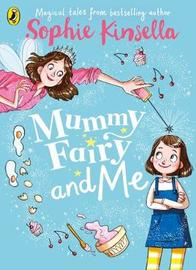 Mummy Fairy and Me by Sophie Kinsella image