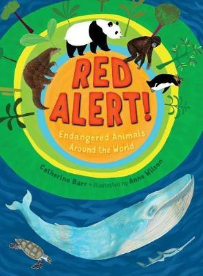 Red Alert! Endangered Animals Around the World by Catherine Barr image